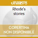 Rhode's stories cd musicale