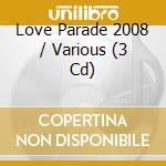 LOVEPARADE 2008 (2CD + 1 DVD) cd musicale di ARTISTI VARI