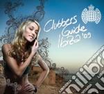 Clubbers guide ibiza'09 a.v. 2cd cd musicale di ARTISTI VARI