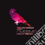 Time has changed - pres. overview cd musicale di Artisti Vari