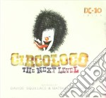 Circoloco - the next level cd musicale di Artisti Vari