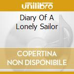DIARY OF A LONELY SAILOR cd musicale di TIMEWRITER (THE)
