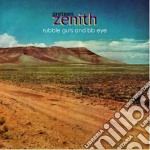 Preteen Zenith - Rubble Guts & Bb Eye cd musicale di Zenith Preteen