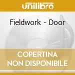 Door cd musicale di Fieldwork