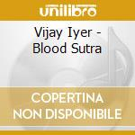 Blood sutra cd musicale di Vijay Iyer