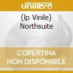 (LP VINILE) NORTHSUITE                                lp vinile di Cacoon Velvet