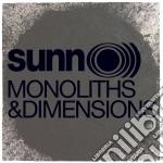 Sunn O))) - Monoliths & Dimensions cd musicale di O))) Sunn