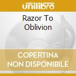 RAZOR TO OBLIVION                         cd musicale di Breath Black