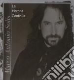 Marco Antonio Solis - La Historia Continua 1 cd musicale di Solis marco antonio