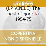 (LP VINILE) The best of godzilla 1954-75 lp vinile