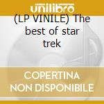 (LP VINILE) The best of star trek lp vinile