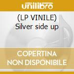 (LP VINILE) Silver side up lp vinile