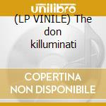 (LP VINILE) The don killuminati lp vinile