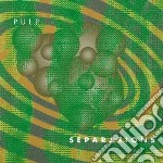 Separations (2012 re-issue) cd musicale di Pulp