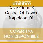 NAPOLEON OF TEMPERANCE                    cd musicale di Dave & the go Cloud