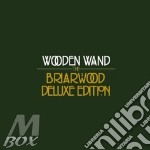 Briarwood (deluxe edition) cd musicale di Wand Wooden