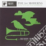 Poe for moderns : musicto scare your nei cd musicale di Buddy & his Morrow