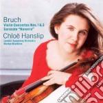 Concerti per violino nn. 1 & 3 cd musicale di BRUCH\CHLOE - BRABBI