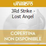 LOST ANGEL cd musicale di 3RD STRIKE