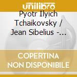Concerti per violino cd musicale di Ciaikovsky-sibelius\