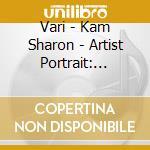 Artist portrait: sharon kam cd musicale di Sharon Vari\kam