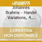 Apex: handel variazioni - ballate - 2 ra cd musicale di Brahms\lubimov