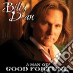 Man of a good fortune cd musicale di Billy Dean