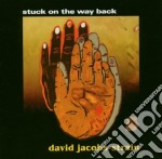 David Jacobs-Strain - Stuck On The Way Back cd musicale di Jacobs-strain David