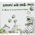 Peppered with spastic magic cd musicale di Two lone swordsmen
