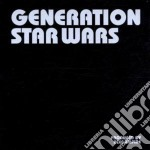 Generation stars wars cd musicale di Alec Empire