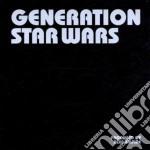 Generation stars wars cd musicale di Alec Empire