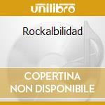 Rockalbilidad cd musicale di Pep Torres