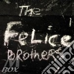 The felice brothers cd musicale di Brothers Felice