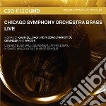 Chicago symphony orchestra brass live cd musicale di Miscellanee