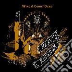 Heavy kingdom cd musicale di Wino and conny ochs