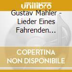Lieder eines fahrenden gesellen, kindert cd musicale di Gustav Mahler