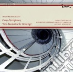 Goya-symphony, 4 dramatiches ges�nge cd musicale di Manfred Gurlitt