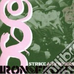 Strike Anywhere - Iron Front cd musicale di Anywhere Strike