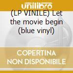 (LP VINILE) Let the movie begin (blue vinyl) lp vinile di JOY DIVISION