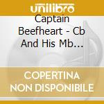 CB AND HIS MAGIC BAND LIVE IN GB 1970-1980 cd musicale di Beefheart Captain