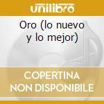Oro (lo nuevo y lo mejor) cd musicale di Gente de zona
