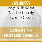 'n' the family taxi cd musicale di SLY & ROBBIE