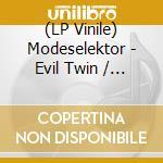 (LP VINILE) Evil twin/german clap lp vinile di Modeselektor