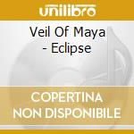 Eclipse cd musicale di Veil of maya