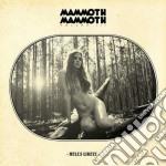 Mammoth Mammoth - Volume Iii - Hell's Likely cd musicale di Mammoth Mammoth