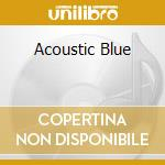 ACOUSTIC BLUE cd musicale di VAN ZANDT TOWNES