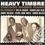 Chicago boogie piano cd musicale di Timbre Heavy