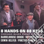 8 hands on 88 keys cd musicale di C.barrelhouse/e.helf