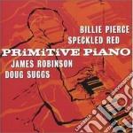 Same cd musicale di Piano Primitive