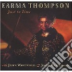 Just in time cd musicale di Thompson Earma